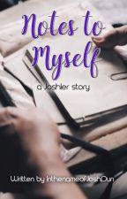 Notes To Myself (a Joshler story) by InthenameofJoshDun