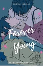 Forever Young (MenChara) by Ckonny_Nickole