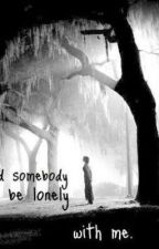 A Lonely World by juicebox55555