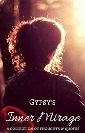 Gypsy's Inner Mirage by gypsy_1love