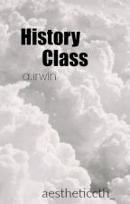 History Class || a.i. au by aestheticcth_