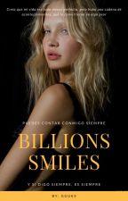 Billions Smiles (Cuenta conmigo) by Is_not_Ara