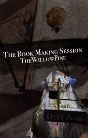 The Book Making Session {Requests Closed} by TheWillowPine