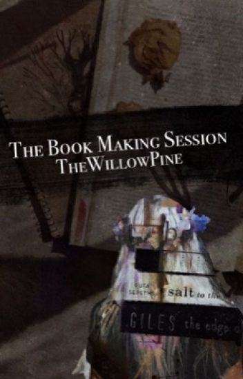 The Book Making Session {Requests Open}
