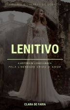 LENITIVO by ClaraDeFaria