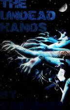 The Undead Hands by yandi1123