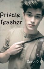 Private Teacher (Student/Teacher) [On Hold] by Zero_0_0