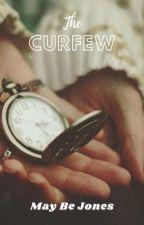 The Curfew by Luvpurple98