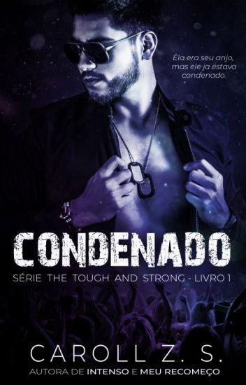 Condenado - The Tough and Strong (DEGUSTAÇÃO)