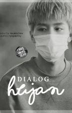 Dialog Hujan by ryopactsy