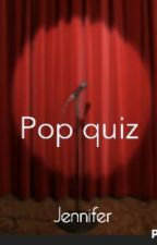 pop quiz by Favpercy