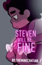 Steven will be fine... by theminecraftian_2