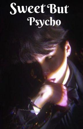 Sweet But Psycho (Min Yoongi ff) by SugaTingz