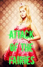 Attack of the Fairies (#2 in the All That Jazz series) by gracenow