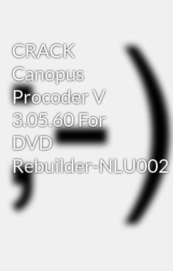 canopus procoder 3 download full version
