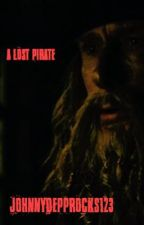 A lost pirate ( A pirates of the caribbean adventure) by johnnydeppRocks123