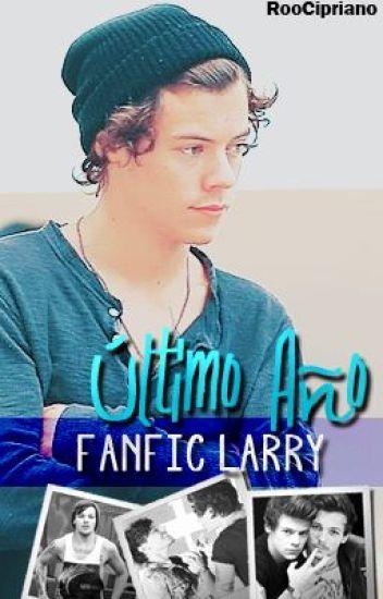 Último año... [LarryStylinson]♥