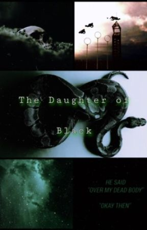 The daughter of Black: A Harry Potter story by BathInTheBloodOfFoes