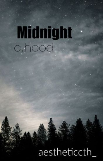 Midnight || c.h. au