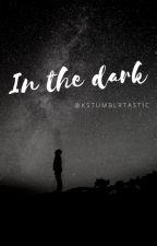 in the dark   dramione story (Draco x Hermione) by kstumblurtastic