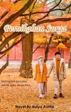 Pernikahan Surga by Hulya-Ashfie12