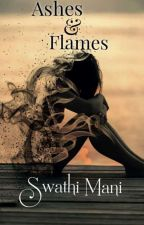 Ashes & Flames by Swathi_Mani