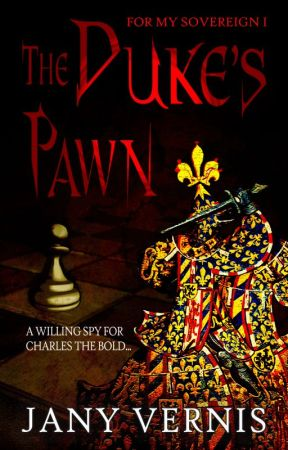 The Duke's Pawn (Followers only from chap.4) by JVernis