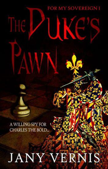 The Duke's Pawn