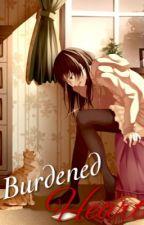 Burdened Heart by ForbiddenHappiness
