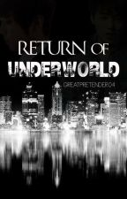 Return of UNDERWORLD by GreatPretender04