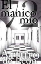 El Manicomio 72 by ArturoDeLeon