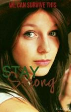 Stay Strong (Teen Wolf) by unknowncoffeeshop