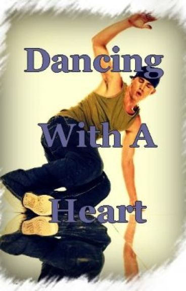 Dancing With A Heart by jonsgirl