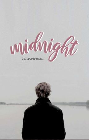 Midnight [ Ongoing ] by _rosereads_