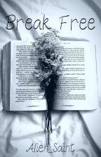 Break Free | Jacksepticeye x Reader by Alien_Saint