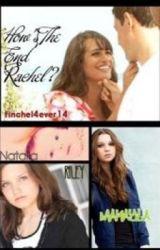 How's The End Rachel? by Cimfam2010