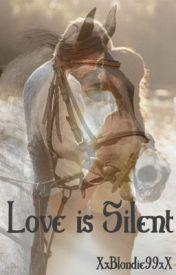 Love is Silent by XxBlondie99xX