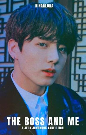 The Boss And Me (Jungkookxreader) [Completed] by NinaAlona