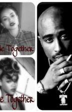 We Ride Together, We Die Together by omgitsdee_