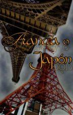 Francia o Japón by Hitto_