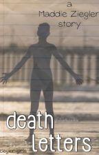 death letters||m.z by ziegler-girls