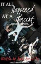 It All Happened at a Concert - Harry Styles by musicmaniac116