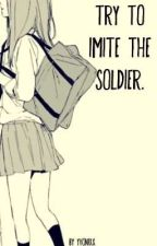 Try To Imite The Soldier || SF One Shot Kentin by Yvonixx