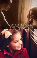 Last Hope by thatwritersdream