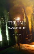 The Fall of Mangiatorvi by Ivy279