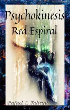 Psychokinesis Red Espiral by Falleint