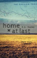 Home At Last by rosalynamelia