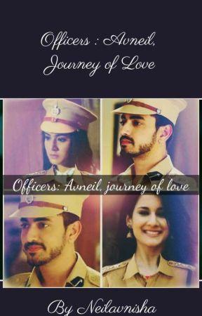 Officers: Avneil, Journey Of Love by neilavnisha18301
