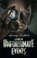 A Series of Unfortunate Events: A Fortunate Ending by softballerwrites_4
