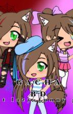 Gacha BD  by lazy-funny-girl